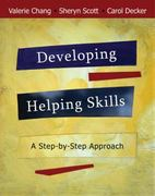 Developing Helping Skills 1st Edition 9780495092582 0495092584