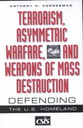 Terrorism, Asymmetric Warfare, and Weapons of Mass Destruction 1st Edition 9780275974275 0275974278