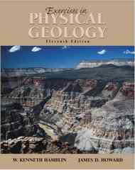Exercises in Physical Geology 11th Edition 9780130620903 0130620904