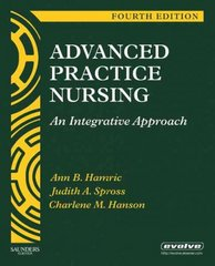Advanced Practice Nursing: An Integrative Approach 4th Edition 9781416043928 1416043926