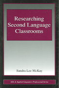 Researching Second Language Classrooms 1st edition 9780805853407 0805853405