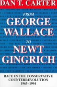 From George Wallace to Newt Gingrich 1st Edition 9780807123669 0807123668