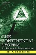 The Continental System 0 9781602060265 1602060266
