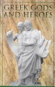 Greek Gods and Heroes 1st Edition 9780440932215 0440932211