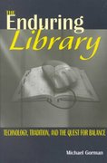 The Enduring Library 1st edition 9780838908464 0838908462