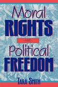 Moral Rights and Political Freedom 0 9780847680276 0847680274