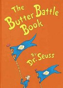 The Butter Battle Book 1st Edition 9780394865805 0394865804