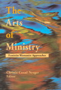 The Arts of Ministry 1st Edition 9780664255930 0664255930