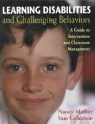 Learning Disabilities and Challenging Behaviors 1st edition 9781557665003 1557665001