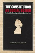The Constitution as Social Design 1st edition 9780804754385 0804754381