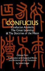 Confucian Analects, the Great Learning and the Doctrine of the Mean 0 9780486227467 0486227464