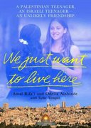 We Just Want To Live Here 1st Edition 9780312318949 0312318944