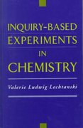 Inquiry-Based Experiments in Chemistry 0 9780841235700 0841235708