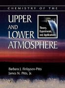 Chemistry of the Upper and Lower Atmosphere 1st Edition 9780122570605 012257060X