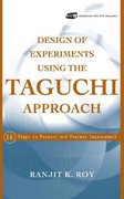 Design of Experiments Using The Taguchi Approach 1st edition 9780471361015 0471361011