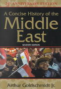 A Concise History Of The Middle East 7th edition 9780813338859 0813338859