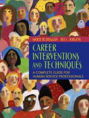 Career Interventions and Techniques 1st Edition 9780205452385 0205452388