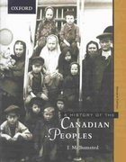 A History of the Canadian Peoples 2nd edition 9780195416886 0195416880