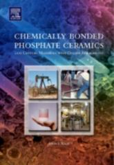 Chemically Bonded Phosphate Ceramics 2nd Edition 9780081003961 008100396X