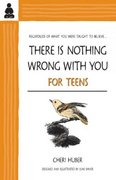 There Is Nothing Wrong with You for Teens 0 9780963625595 0963625594