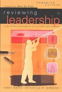 Reviewing Leadership 1st Edition 9780801026904 0801026903
