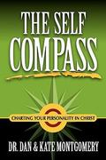 The Self Compass: Charting Your Personality in Christ 1st Edition 9781430324171 1430324171