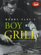 Bobby Flay's Boy Meets Grill 0 9780786864904 0786864907
