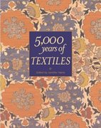 5,000 Years of Textiles 1st Edition 9781588342157 1588342158