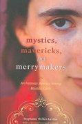 Mystics, Mavericks, and Merrymakers 1st Edition 9780814751978 0814751970