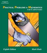 Practical Problems in Mathematics for Carpenters 8th Edition 9781401872151 1401872158