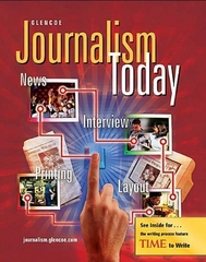 Journalism Today, Student Edition 7th Edition 9780078616167 0078616166