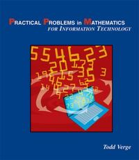 Practical Problems in Mathematics for Information Technology 1st Edition 9781428322004 1428322000