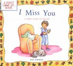 I Miss You 1st edition 9780764117640 0764117645