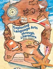 Exploring Language Arts Through Literature 2nd Edition 9780757507946 0757507948