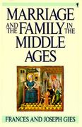 Marriage and the Family in the Middle Ages 1st Edition 9780060914684 0060914688