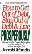 How to Get Out of Debt, Stay Out of Debt, and Live Prosperously 0 9780553283969 0553283960