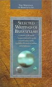 Selected Writings of Baha'u'llah 0 9781931847247 193184724X
