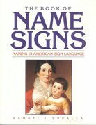 The Book of Name Signs 0 9780915035304 0915035308