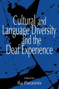 Cultural and Language Diversity and the Deaf Experience 1st Edition 9780521645652 0521645654