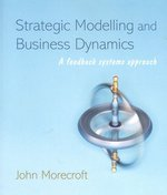 Strategic Modelling and Business Dynamics 0 9780470012864 0470012862
