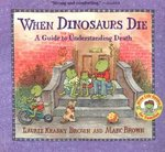 When Dinosaurs Die 1st Edition 9780316119559 0316119555