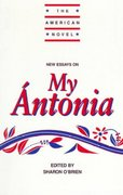 New Essays on My Ántonia 0 9780521459051 0521459052