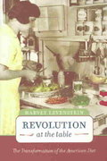 Revolution at the Table 1st Edition 9780520234390 0520234391