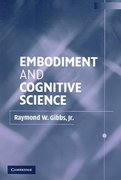 Embodiment and Cognitive Science 1st edition 9780521010498 0521010497