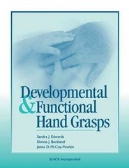 Developmental and Functional Hand Grasps 1st Edition 9781556425448 1556425449