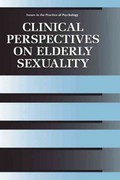 Clinical Perspectives on Elderly Sexuality 1st edition 9780306463358 0306463350