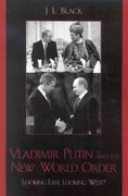 Vladimir Putin and the New World Order 0 9780742529663 0742529665