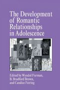 The Development of Romantic Relationships in Adolescence 1st edition 9780521591560 0521591562