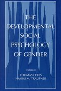 The Developmental Social Psychology of Gender 0 9781135670870 1135670870