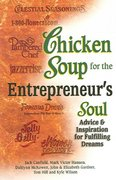 Chicken Soup for the Entrepreneur's Soul 0 9780757302619 0757302610